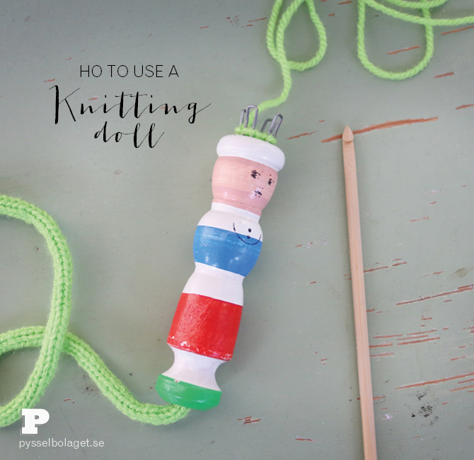 Knitting Doll How To Use : How to use a knitting doll pysselbolaget fun easy