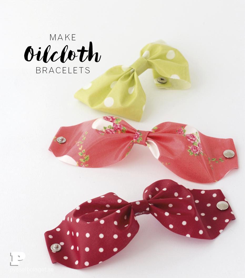 Oilcloth bracelets