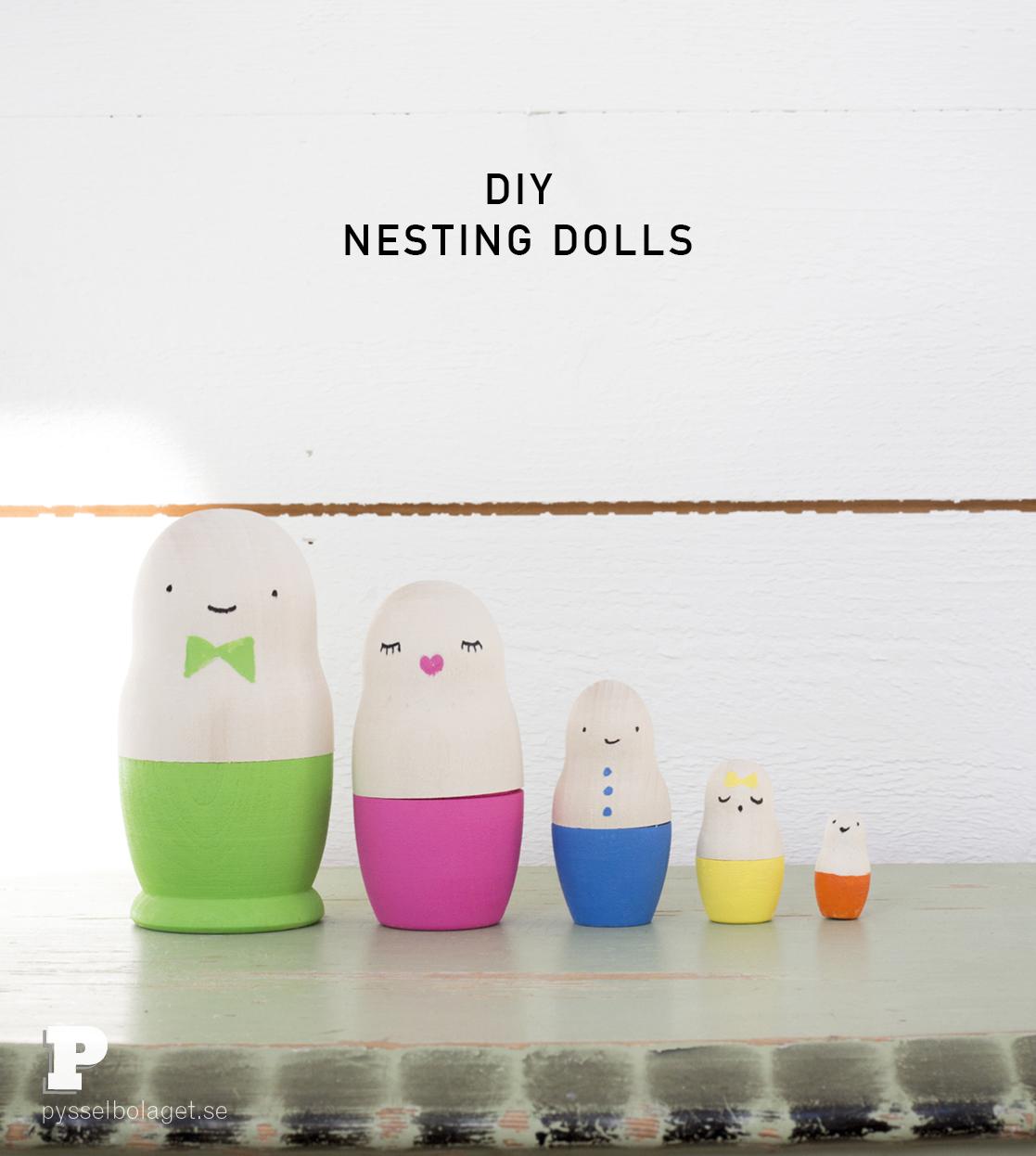 DIY Nesting dolls by Pysselbolaget
